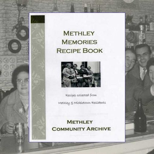 Methley Memories Recipe Book